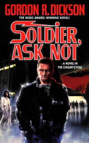 Soldier, Ask Not, GORDON R. DICKSON