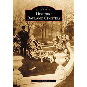 Historic Oakland Cemetery (GA) (Images of America)