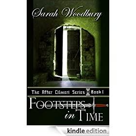 Footsteps in Time:  A Time Travel Fantasy (The After Cilmeri Series Book 1)