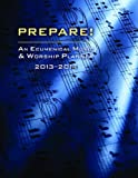 Prepare! 2013-2014: An Ecumenical Music & Worship Planner