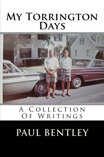 My Torrington Days: A Collection Of Writings
