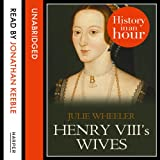 img - for Henry VIII's Wives: History in an Hour book / textbook / text book