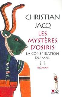Les mystères d'Osiris [2] : La conspiration du mal, Jacq, Christian