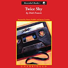 Twice Shy Audiobook by Dick Francis Narrated by Simon Prebble