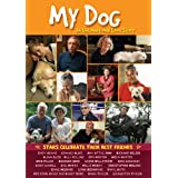 My Dog: An Unconditional Love Story ~ Richard Belzer