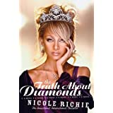 The Truth About Diamonds: A Novel ~ Nicole Richie