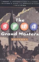 The SFWA Grand Masters, Volume 1: Robert A. Heinlein, Jack Williamson, Clifford D. Simak, L. Sprague de Camp, and Fritz Leiber