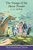The Voyage of the Dawn Treader (The Chronicles of Narnia, Book 5, Full-Color Collector's Edition) Collectors Edition by Lewis, C. S. published by HarperCollins (2000)