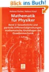 Mathematik f�r Physiker: Band 2: Gew�...