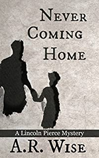 Never Coming Home by A.R. Wise ebook deal
