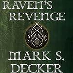 Raven's Revenge: Tales of Dragonia, Book 1 | Mark S. Decker
