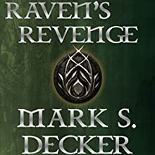 Raven's Revenge: Tales of Dragonia, Book 1 Audiobook by Mark S. Decker Narrated by Sheri Sheridan