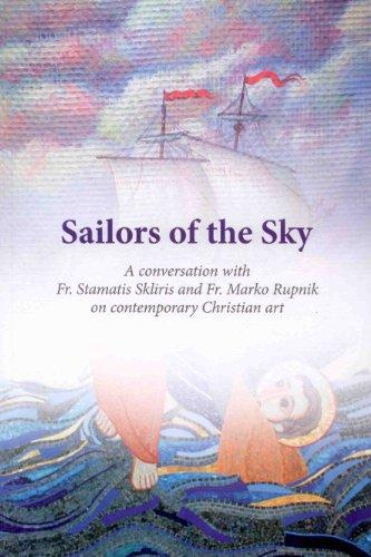 Sailors of the Sky: A Conversation with Fr. Stamatis Sklirirs and Fr. Marko Rupnik on contemporary Christian art, Fr. Radovan Bigovic