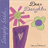 Dear Daughter (Simply Said)