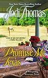 Promise Me Texas (A Whispering Mountain Novel) (0425250741) by Thomas, Jodi