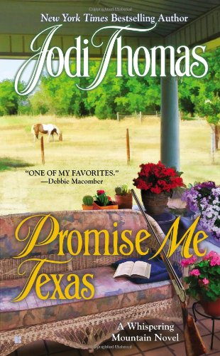 Promise Me Texas (A Whispering Mountain Novel)