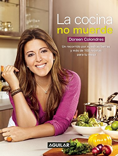 La cocina no muerde (Spanish Edition) by Doreen Colondres