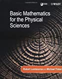 img - for Basic Maths for the Physical Sciences (Physics) by Robert Lambourne (Editor), Michael Tinker (Editor) (10-Feb-2000) Paperback book / textbook / text book