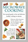 img - for Microwave Cooking: An essential guide to fast and delicious healthy cooking in minutes book / textbook / text book