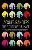Free The Future of the Image Ebooks & PDF Download