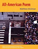 By Matthew Dickman All-American Poem (APR Honickman 1st Book Prize) (First Edition)