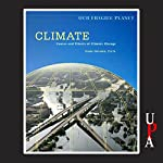 Climate: Causes and Effects of Climate Change | Dana Desonie