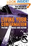 Living Your Confirmation: Putting pro...