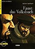 Faust: das Volksbuch: Deutsche Lektüre für das GER-Niveau B1. Buch + Audio-CD (Cideb: Lesen und üben)