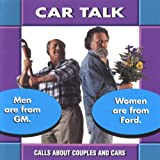 Men are from GM. Women are from Ford.