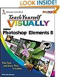 Teach Yourself Visually Photoshop Ele...