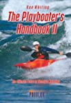 The Playboater's Handbook II: The Ult...