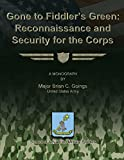 img - for Gone to Fiddler's Green: Reconnaissance and Security for the Corps book / textbook / text book
