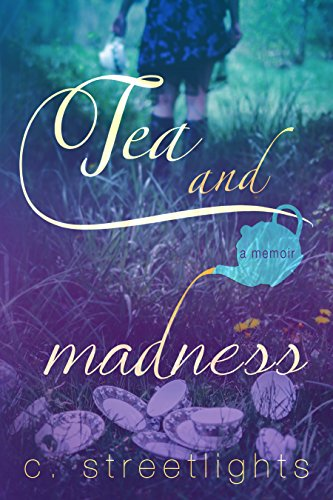 Tea And Madness by C. Streetlights ebook deal