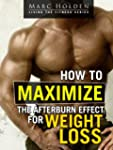 How to Maximize the Afterburn Effect...