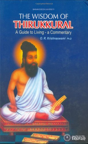 The Wisdom Of Thirukkural/A Guide To Living-A Commentary