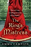 The King's Mistress Emma Campion