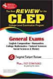 CLEP General Exam (REA) -The Best Exam Review for the CLEP General (CLEP Test Preparation)