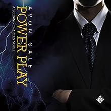Power Play: Scoring Chances, Book 3 | Livre audio Auteur(s) : Avon Gale Narrateur(s) : Scott R. Smith