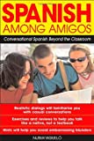 Product 0071415149 - Product title Spanish Among Amigos : Conversational Spanish Beyond the Classroom
