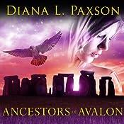 Marion Zimmer Bradley's Ancestors of Avalon: Avalon Series #5 | Diana L. Paxson