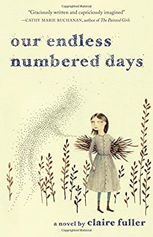 OUR ENDLESS NUMBERDED DAYS - CLAIRE FULLER