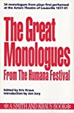 img - for The Great Monologues from the Humana Festival, 1977-1991: 1st (First) Edition book / textbook / text book