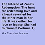 The Inferno of Zane's Redemption, Volume 1 (       UNABRIDGED) by Cheryline Lawson Narrated by Cathy Schrecongost