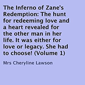 The Inferno of Zane's Redemption, Volume 1 | [Cheryline Lawson]