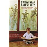 Darwinian Fairytales: Selfish Genes, Errors of Heredity, and Other Fables of Evolutionby David Stove