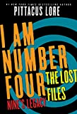 I Am Number Four: The Lost Files: Nine's Legacy (Lorien Legacies: The Lost Files Book 2)