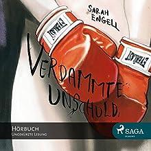 Verdammte Unschuld (       ungekürzt) von Sarah Engell Gesprochen von: Claudia Drews