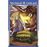 Shrinking Forwardby Nathalie M. LeBlanc