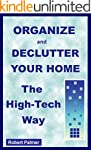 Organize and Declutter Your Home the...