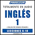 ESL Spanish Phase 1, Unit 06-10: Learn to Speak and Understand English as a Second Language with Pimsleur Language Programs Audiobook by  Pimsleur Narrated by  Pimsleur